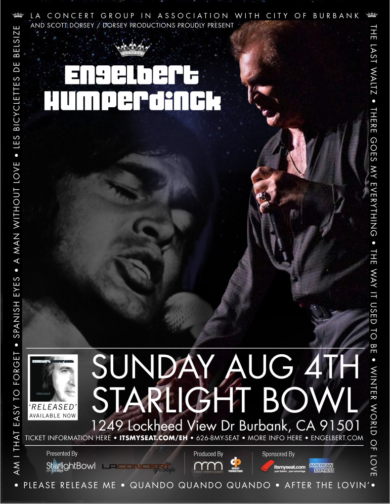 Engelbert Humperdinck Concert August 4th-Starlight Bowl